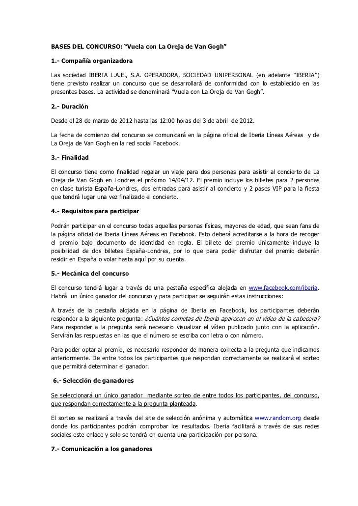 """BASES DEL CONCURSO: """"Vuela con La Oreja de Van Gogh""""1.- Compañía organizadoraLas sociedad IBERIA L.A.E., S.A. OPERADORA, S..."""