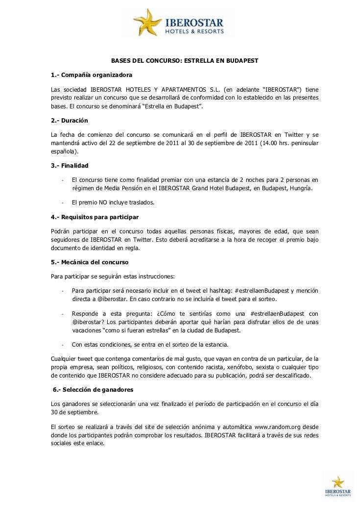 BASES DEL CONCURSO: ESTRELLA EN BUDAPEST1.- Compañía organizadoraLas sociedad IBEROSTAR HOTELES Y APARTAMENTOS S.L. (en ad...