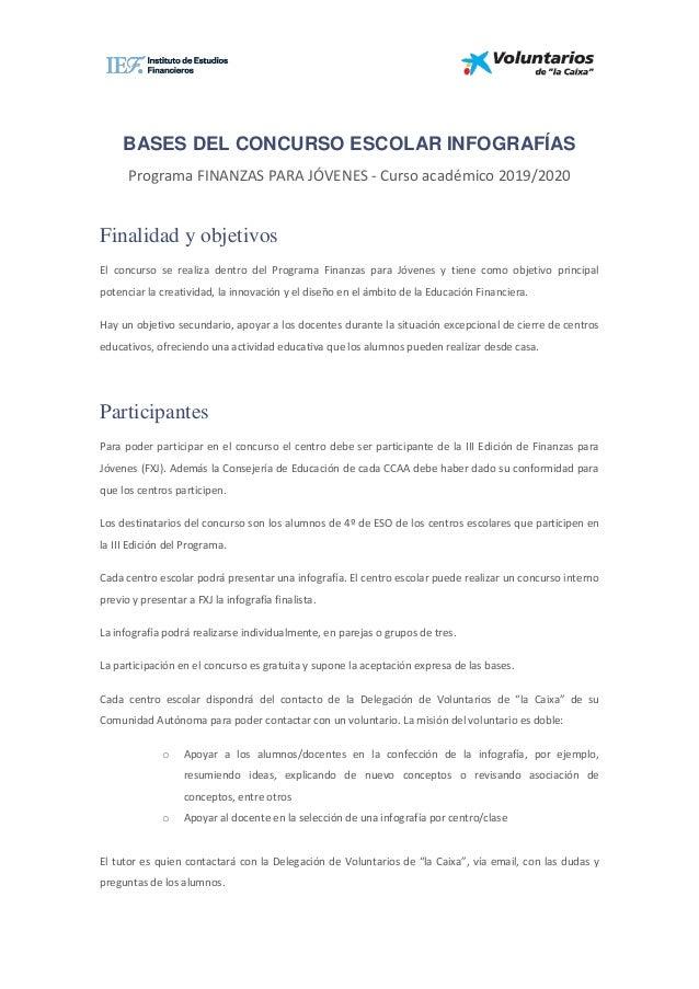 BASES DEL CONCURSO ESCOLAR INFOGRAFÍAS Programa FINANZAS PARA JÓVENES - Curso académico 2019/2020 Finalidad y objetivos El...