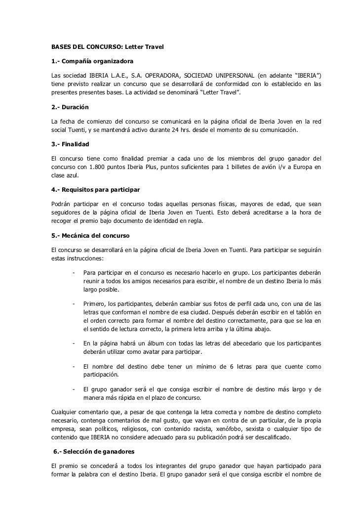 BASES DEL CONCURSO: Letter Travel1.- Compañía organizadoraLas sociedad IBERIA L.A.E., S.A. OPERADORA, SOCIEDAD UNIPERSONAL...