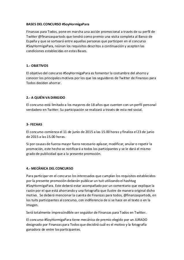 BASES DEL CONCURSO #SoyHormigaPara Finanzas para Todos, pone en marcha una acción promocional a través de su perfil de Twi...