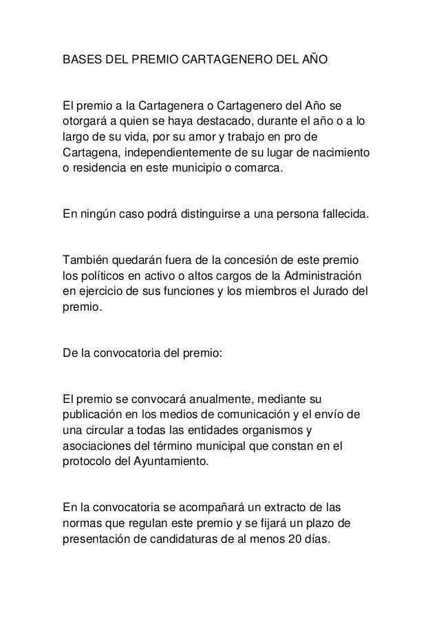 BASES DEL PREMIO CARTAGENERO DEL AÑOEl premio a la Cartagenera o Cartagenero del Año seotorgará a quien se haya destacado,...