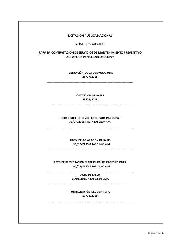 Página 1 de 47 LICITACIÓN PÚBLICA NACIONAL NÚM. CESVY-03-2015 PARA LA CONTRATACIÓN DE SERVICIOS DE MANTENIMIENTO PREVENTIV...