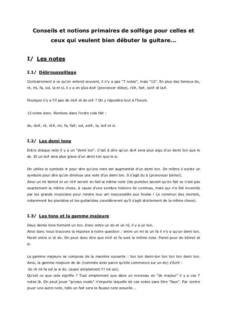 Conseils et notions primaires de solfège pour celles et               ceux qui veulent bien débuter la guitare...I/ Les no...