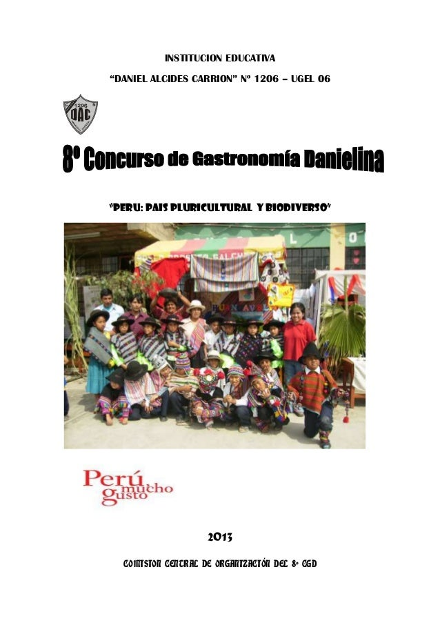 "INSTITUCION EDUCATIVA ""DANIEL ALCIDES CARRION"" Nº 1206 – UGEL 06 ""PERU: PAIS PLURICULTURAL Y BIODIVERSO"" 2013 COMISION CEN..."