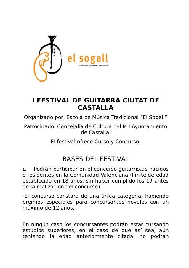 "I FESTIVAL DE GUITARRA CIUTAT DE CASTALLA Organizado por: Escola de Música Tradicional ""El Sogall"" Patrocinado: Concejalia..."