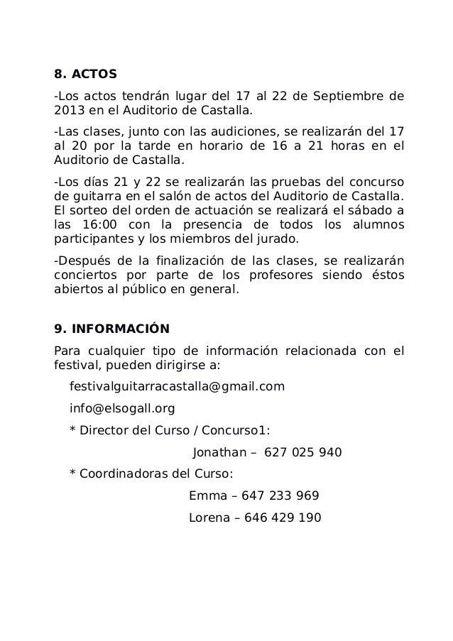 8. ACTOS -Los actos tendrán lugar del 17 al 22 de Septiembre de 2013 en el Auditorio de Castalla. -Las clases, junto con l...