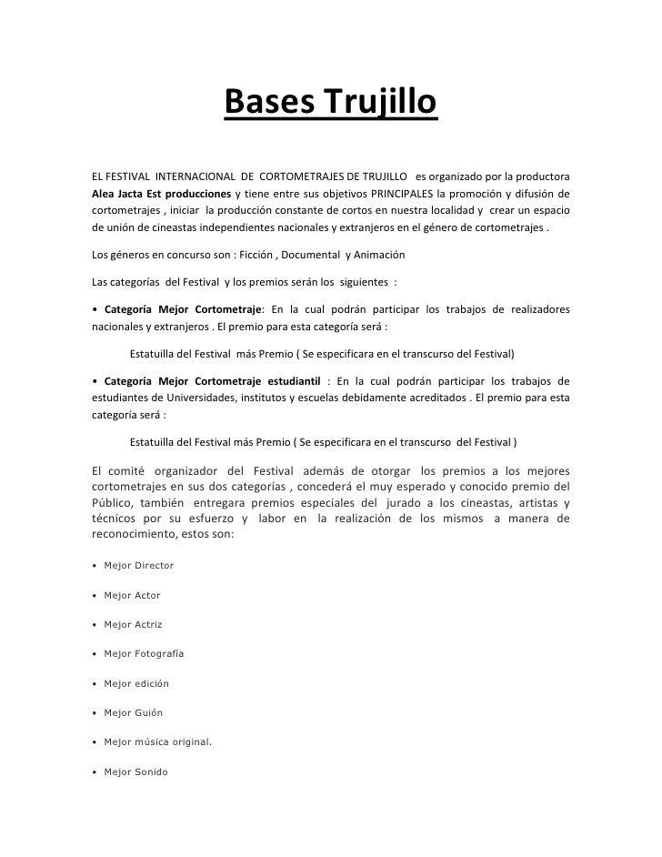Bases Trujillo<br />EL FESTIVAL  INTERNACIONAL  DE  CORTOMETRAJES DE TRUJILLO   es organizado por la productora Alea Jacta...