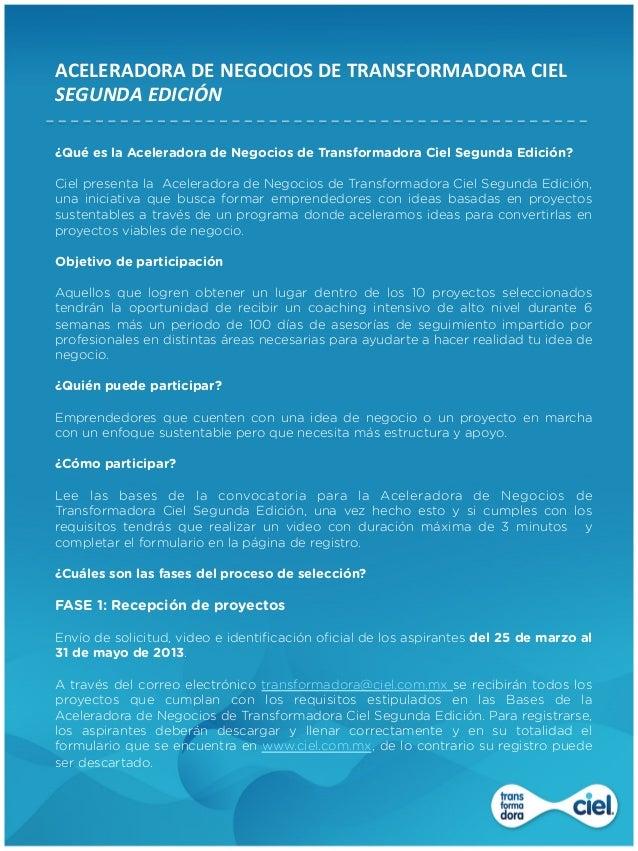 ACELERADORA DE NEGOCIOS DE TRANSFORMADORA CIEL  SEGUNDA EDICIÓN ¿Qué es la Aceleradora de Negocios de Tr...