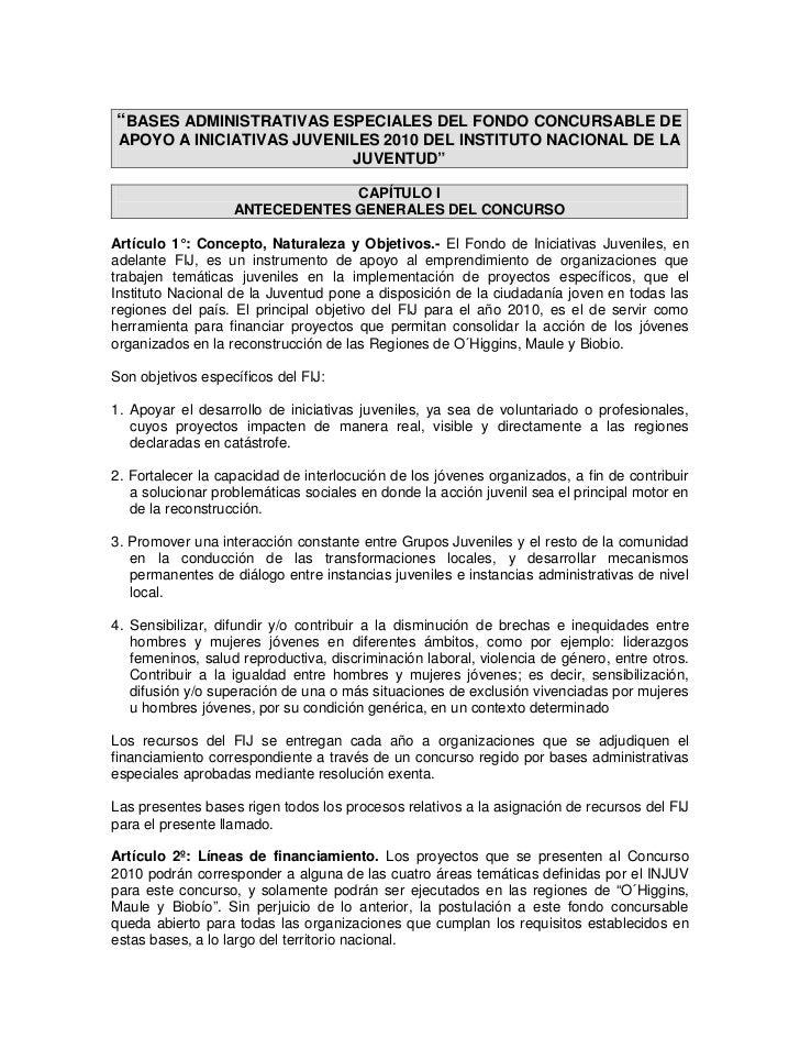 """""""BASES ADMINISTRATIVAS ESPECIALES DEL FONDO CONCURSABLE DE  APOYO A INICIATIVAS JUVENILES 2010 DEL INSTITUTO NACIONAL DE L..."""