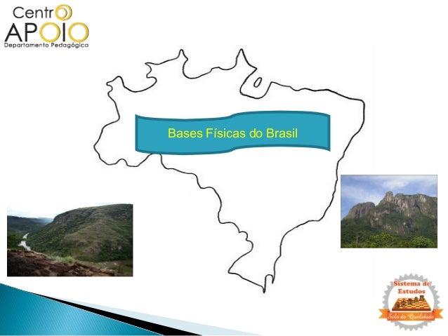 Bases Físicas do Brasil