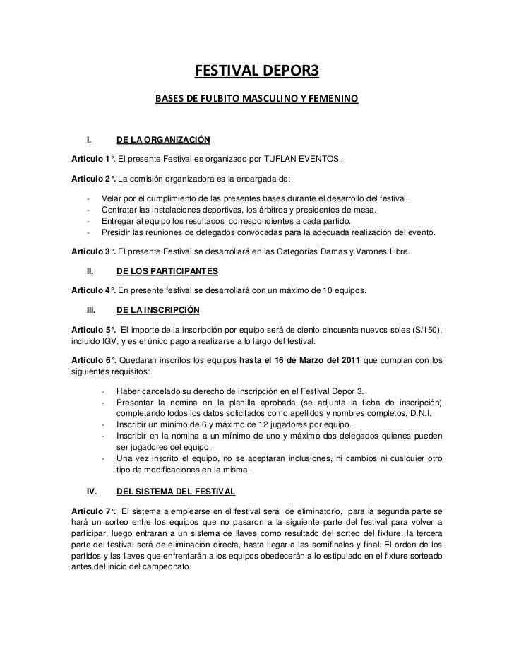 FESTIVAL DEPOR3                         BASES DE FULBITO MASCULINO Y FEMENINO    I.         DE LA ORGANIZACIÓNArticulo 1°....