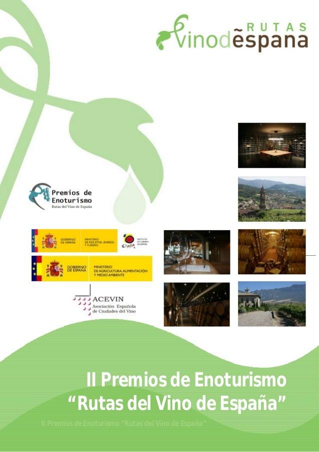 """1  II Premios de Enoturismo """"Rutas del Vino de España""""  I Premios de Enoturismo """"Rutas del Vino de España""""  II Premios de ..."""