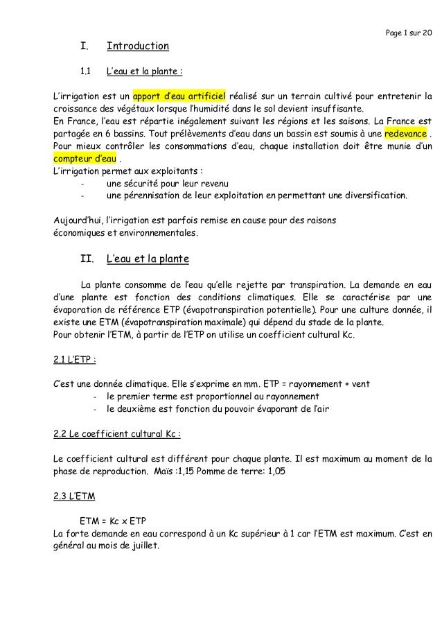 Page 1 sur 20 I. Introduction 1.1 L'eau et la plante : L'irrigation est un apport d'eau artificiel réalisé sur un terrain ...