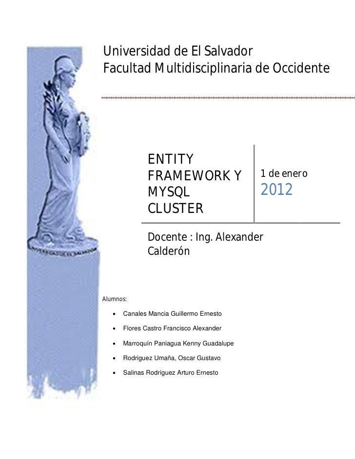 Universidad de El SalvadorFacultad Multidisciplinaria de Occidente               ENTITY               FRAMEWORK Y         ...