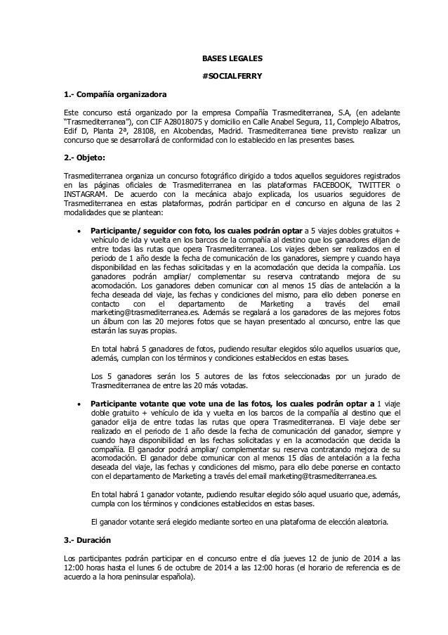 BASES LEGALES #SOCIALFERRY 1.- Compañía organizadora Este concurso está organizado por la empresa Compañía Trasmediterrane...