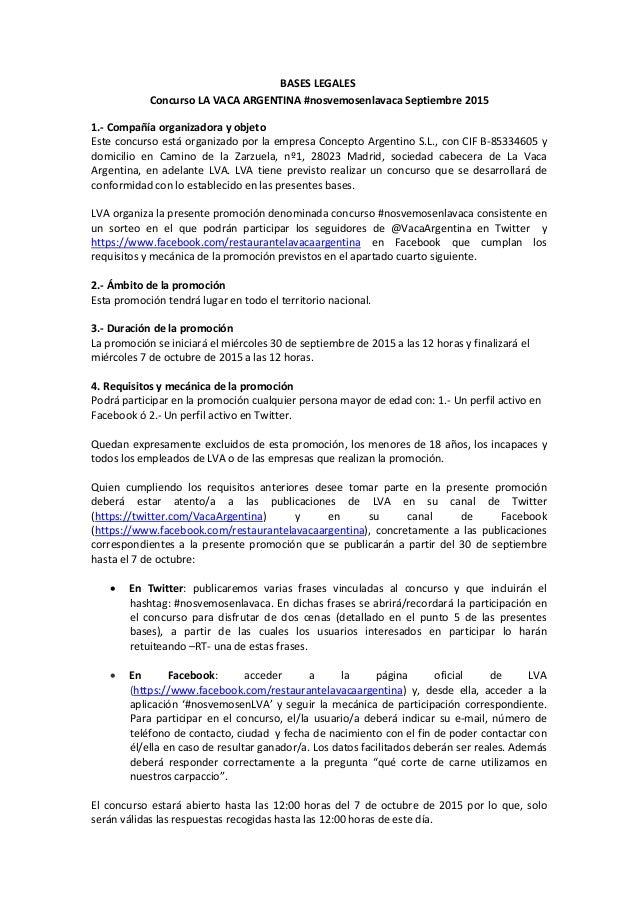 BASESLEGALES ConcursoLAVACAARGENTINA#nosvemosenlavacaSeptiembre2015 1.‐Compañíaorganizadorayobjeto Estecon...