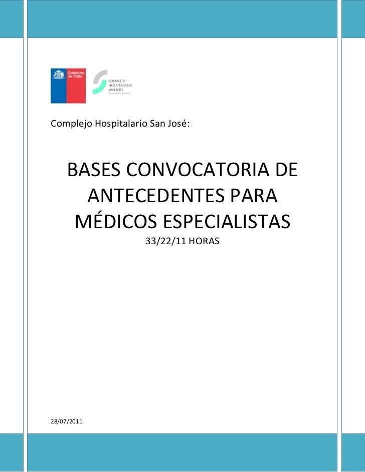 Complejo Hospitalario San José:     BASES CONVOCATORIA DE       ANTECEDENTES PARA      MÉDICOS ESPECIALISTAS              ...
