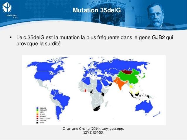  Le c.35delG est la mutation la plus fréquente dans le gène GJB2 qui provoque la surdité. Chan and Chang (2014). Laryngos...