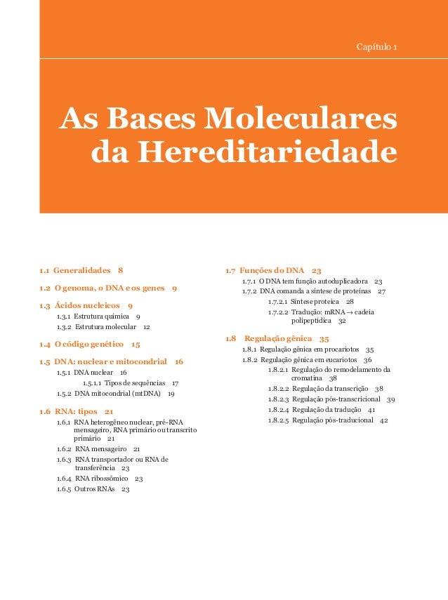 1.1 Generalidades 81.2 O genoma, o DNA e os genes 91.3 Ácidos nucleicos 91.3.1 Estrutura química 91.3.2 Estrutura molecula...