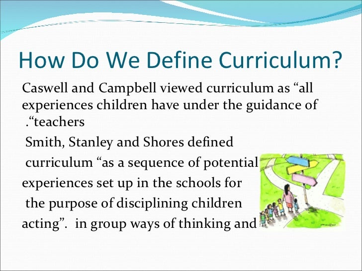 purpose of curriculum Curriculum: concepts, nature and purposes lesson 1 concepts, nature and purposes of curriculum purita p bilbao  • what is curriculum • what is its purpose.