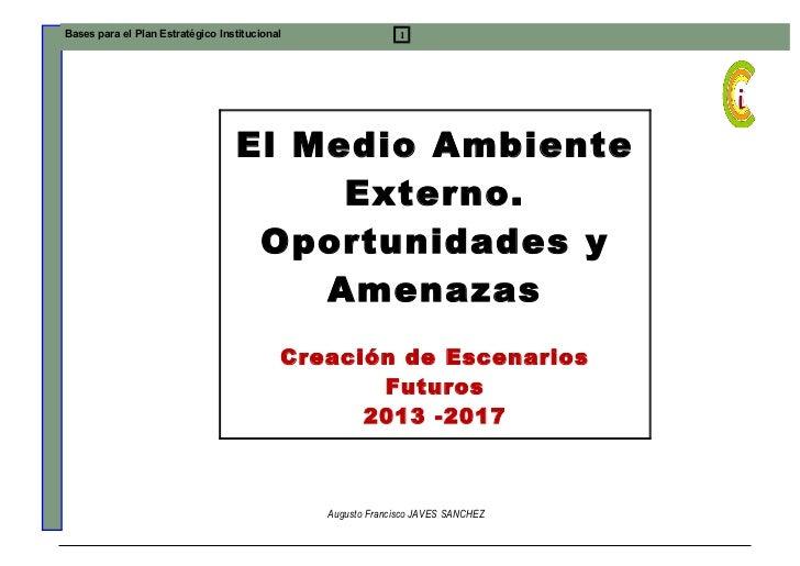 Bases para el Plan Estratégico Institucional                 1                                  El Medio Ambiente         ...