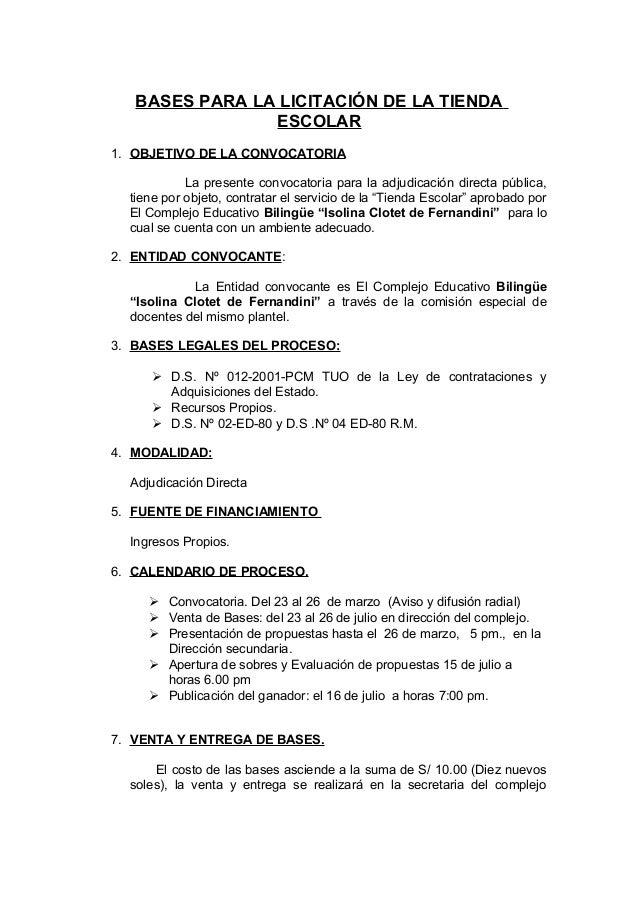 BASES PARA LA LICITACIÓN DE LA TIENDA ESCOLAR 1. OBJETIVO DE LA CONVOCATORIA La presente convocatoria para la adjudicación...