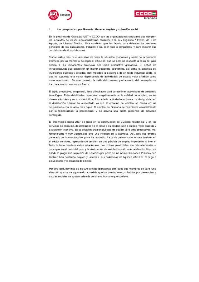 1.     Un compromiso por Granada: Generar empleo y cohesión socialEn la provincia de Granada, UGT y CCOO son las organizac...