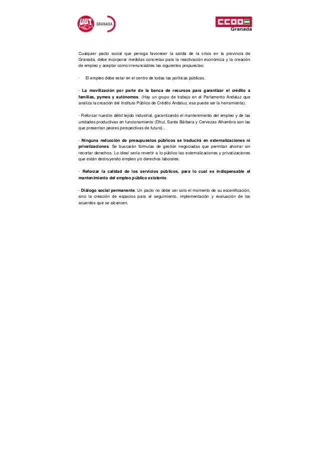 Cualquier pacto social que persiga favorecer la salida de la crisis en la provincia deGranada, debe incorporar medidas con...