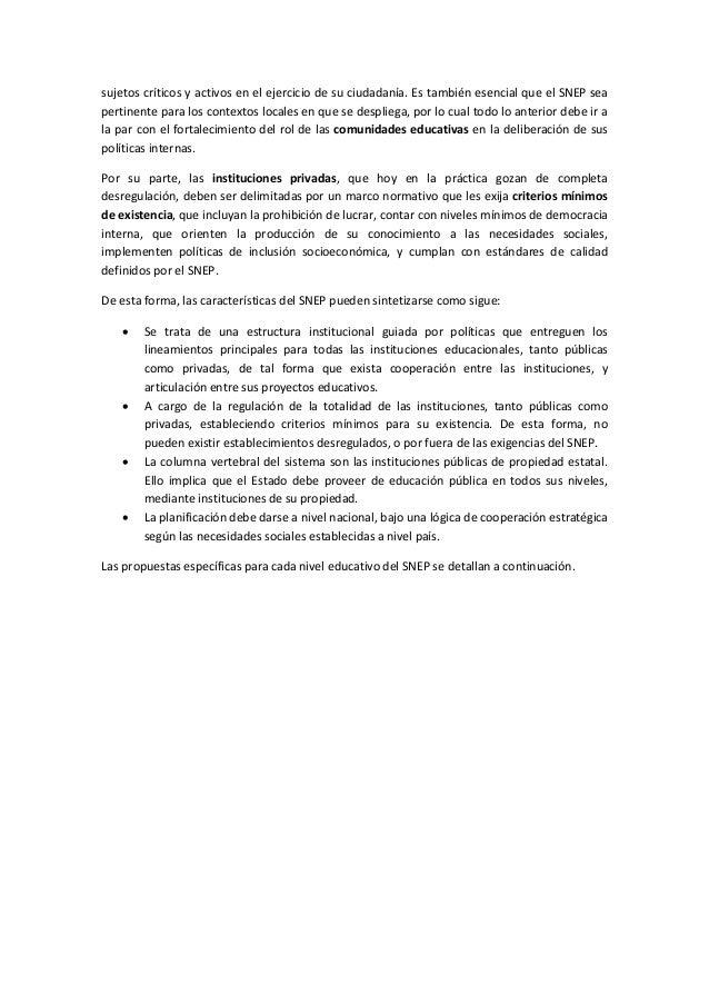 sujetos críticos y activos en el ejercicio de su ciudadanía. Es también esencial que el SNEP sea  pertinente para los cont...