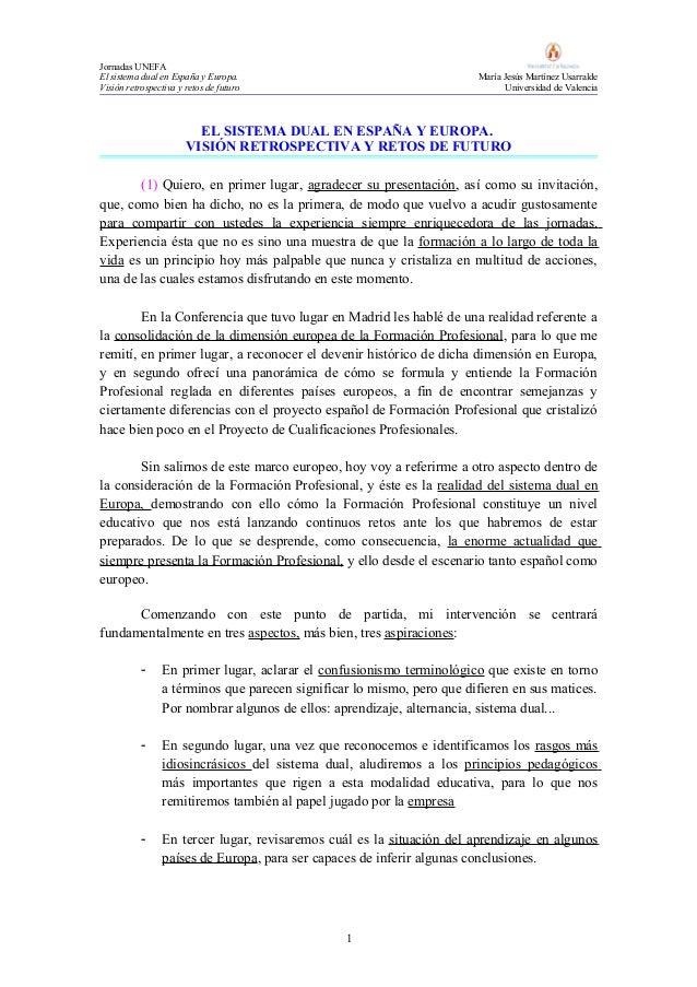 Jornadas UNEFA El sistema dual en España y Europa. María Jesús Martínez Usarralde Visión retrospectiva y retos de futuro U...