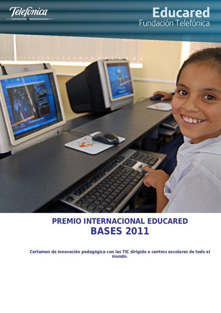 s              PREMIO INTERNACIONAL EDUCARED                                BASES 2011    Certamen de innovación pedagógic...