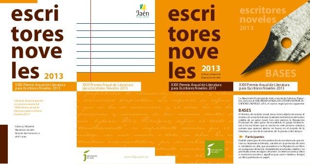 escri tores nove les escri tores nove les 2013 2013Cultura y Deportes Diputación de Jaén Cultura y Deportes Diputación de ...