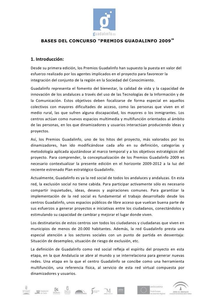 """BASES DEL CONCURSO """"PREMIOS GUADALINFO 2009""""    1. Introducción: Desde su primera edición, los Premios Guadalinfo han supu..."""