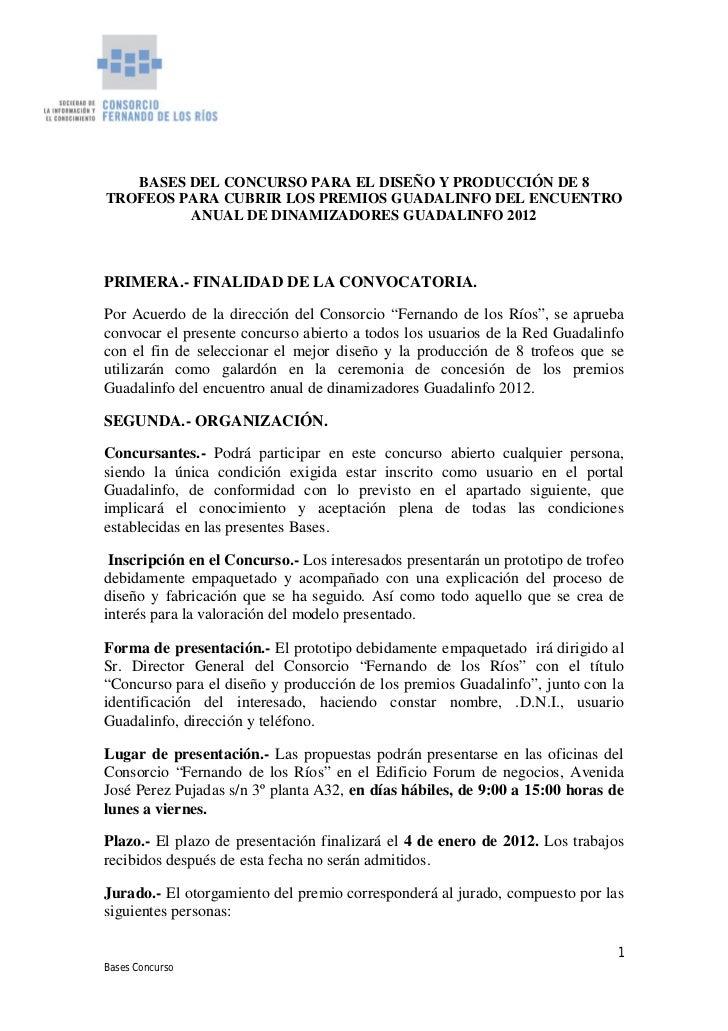 BASES DEL CONCURSO PARA EL DISEÑO Y PRODUCCIÓN DE 8TROFEOS PARA CUBRIR LOS PREMIOS GUADALINFO DEL ENCUENTRO         ANUAL ...
