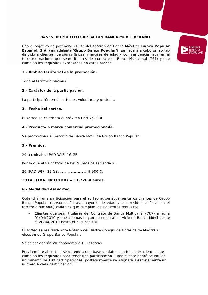 BASES DEL SORTEO CAPTACIÓN BANCA MÓVIL VERANO.  Con el objetivo de potenciar el uso del servicio de Banca Móvil de Banco P...