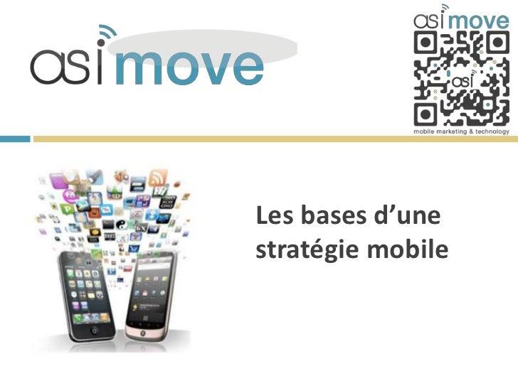 Les bases d'unestratégie mobile