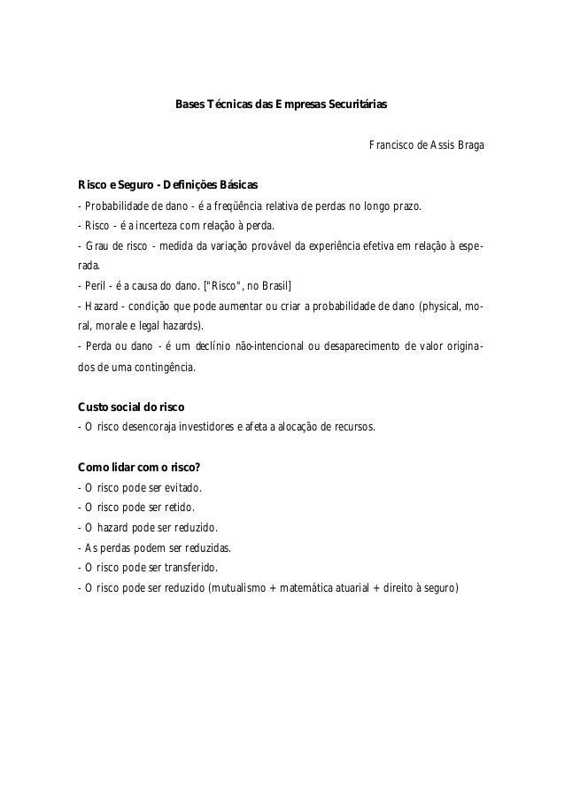 Bases Técnicas das Empresas Securitárias Francisco de Assis Braga Risco e Seguro - Definições Básicas - Probabilidade de d...