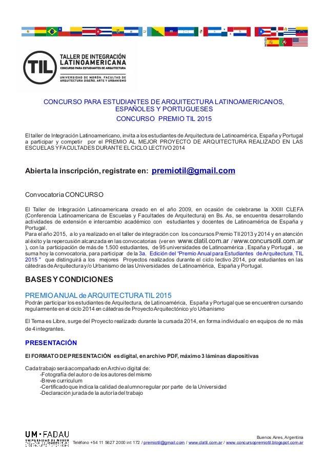 INVITADOS  CONCURSO PARA ESTUDIANTES DE ARQUITECTURA LATINOAMERICANOS,  ESPAÑOLES Y PORTUGUESES  CONCURSO PREMIO TIL 2015 ...
