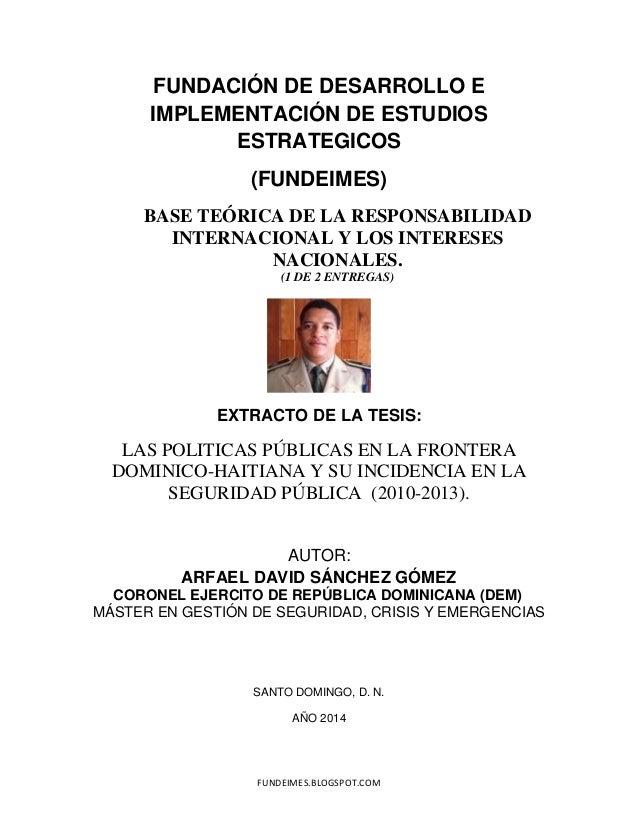 FUNDEIMES.BLOGSPOT.COM FUNDACIÓN DE DESARROLLO E IMPLEMENTACIÓN DE ESTUDIOS ESTRATEGICOS (FUNDEIMES) BASE TEÓRICA DE LA RE...