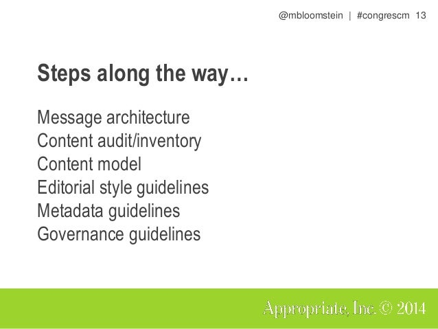 @mbloomstein | #congrescm 14 What's a message architecture? A hierarchy of communication goals that reflects a common voca...