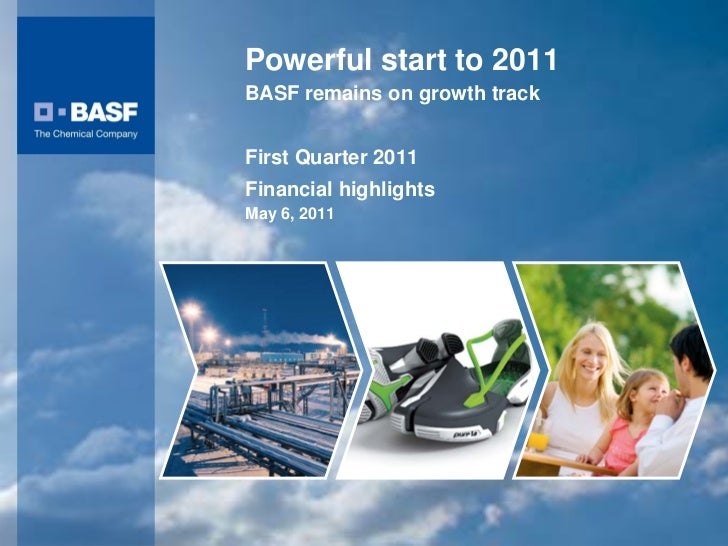 Powerful start to 2011                                                BASF remains on growth track                        ...