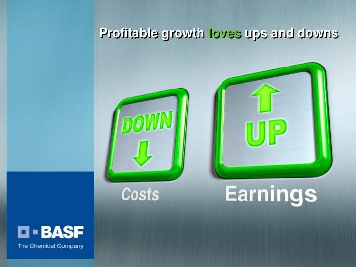 Profitable growth loves ups and downs     BASF Capital Market Story November 2010                                         ...