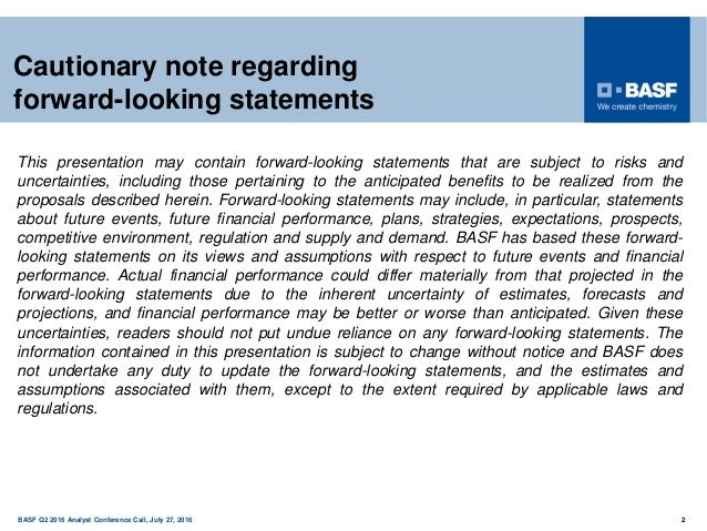 150 years BASF Q2 2016 Analyst Conference Call, July 27, 2016 2 Cautionary note regarding forward-looking statements This ...