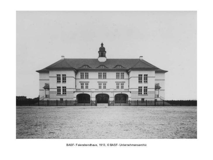 BASF- Feierabendhaus, 1913, © BASF- Unternehmensarchiv