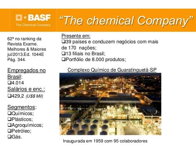 """Segmentos: Químicos; Plásticos; Agroquímicos; Petróleo; Gás. """"The chemical Company"""" Inaugurada em 1959 com 95 colabor..."""