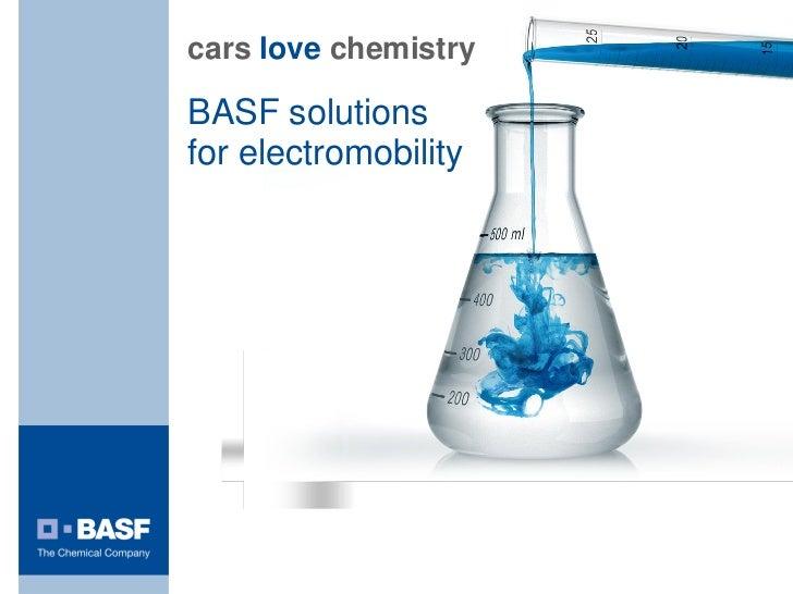 cars love chemistryBASF solutionsfor electromobility