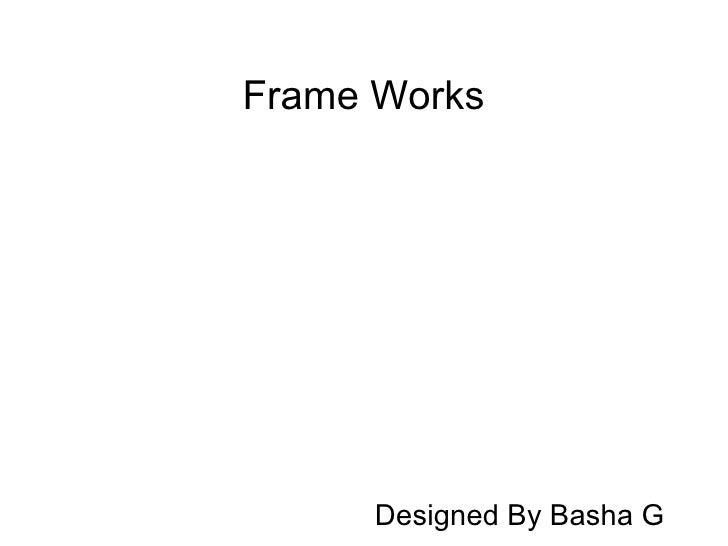 Frame Works Designed By Basha G