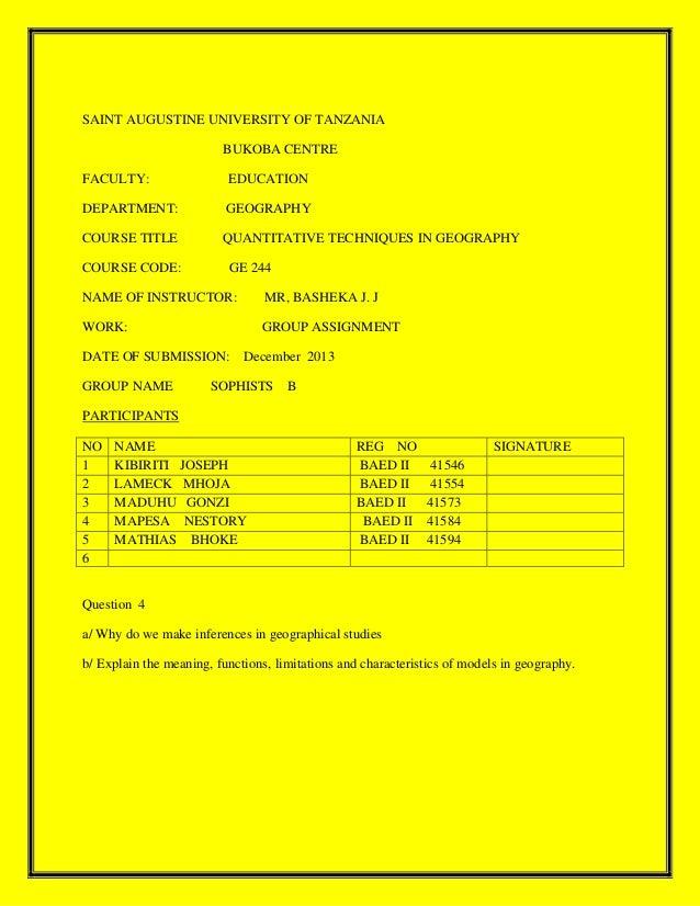 SAINT AUGUSTINE UNIVERSITY OF TANZANIA BUKOBA CENTRE FACULTY: EDUCATION DEPARTMENT: GEOGRAPHY COURSE TITLE QUANTITATIVE TE...