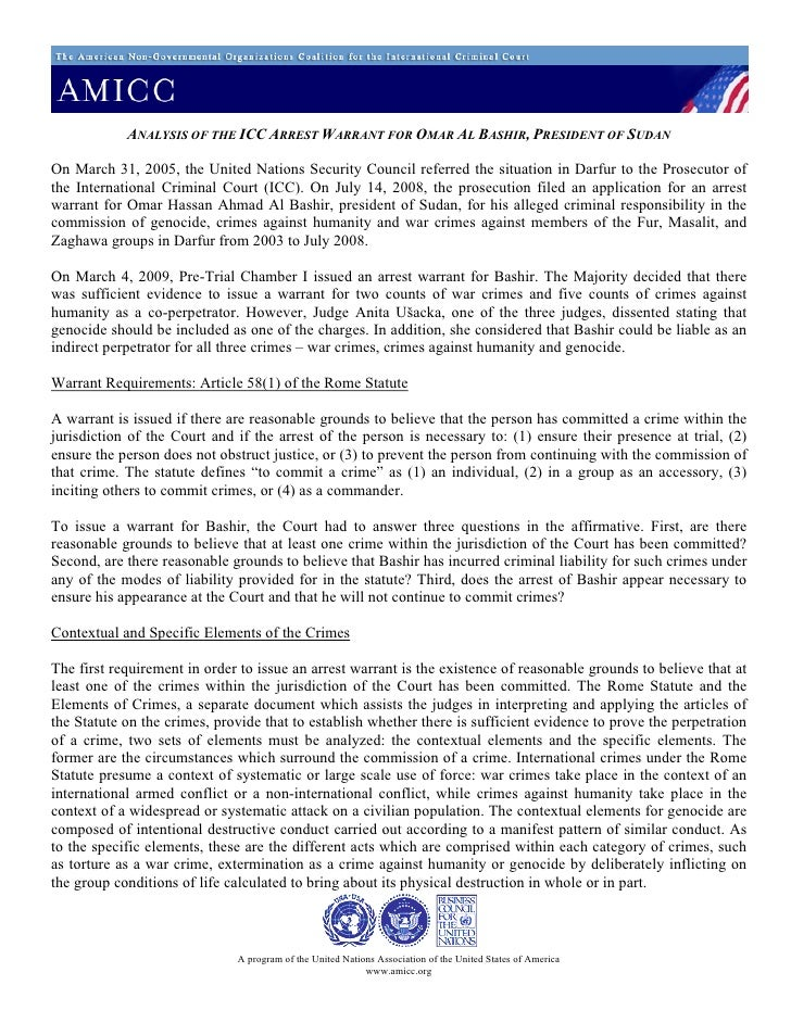 ANALYSIS OF THE ICC ARREST WARRANT FOR OMAR AL BASHIR, PRESIDENT OF SUDAN  On March 31, 2005, the United Nations Security ...